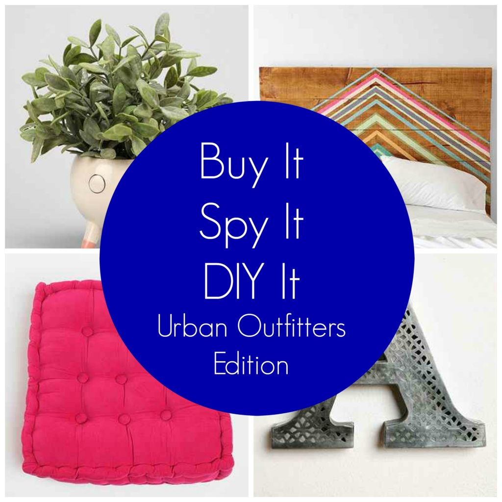 Buy It, Spy It or DIY It – Urban Outfitters Edition