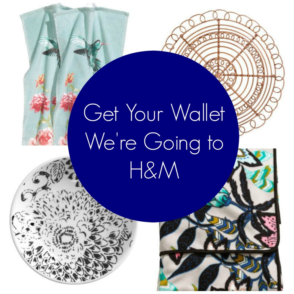 Get Your Wallet.  We're Going to H&M