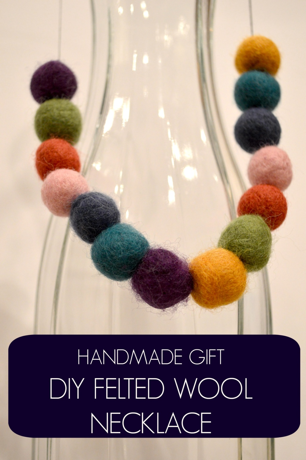Handmade Gift – DIY Felted Wool Necklace