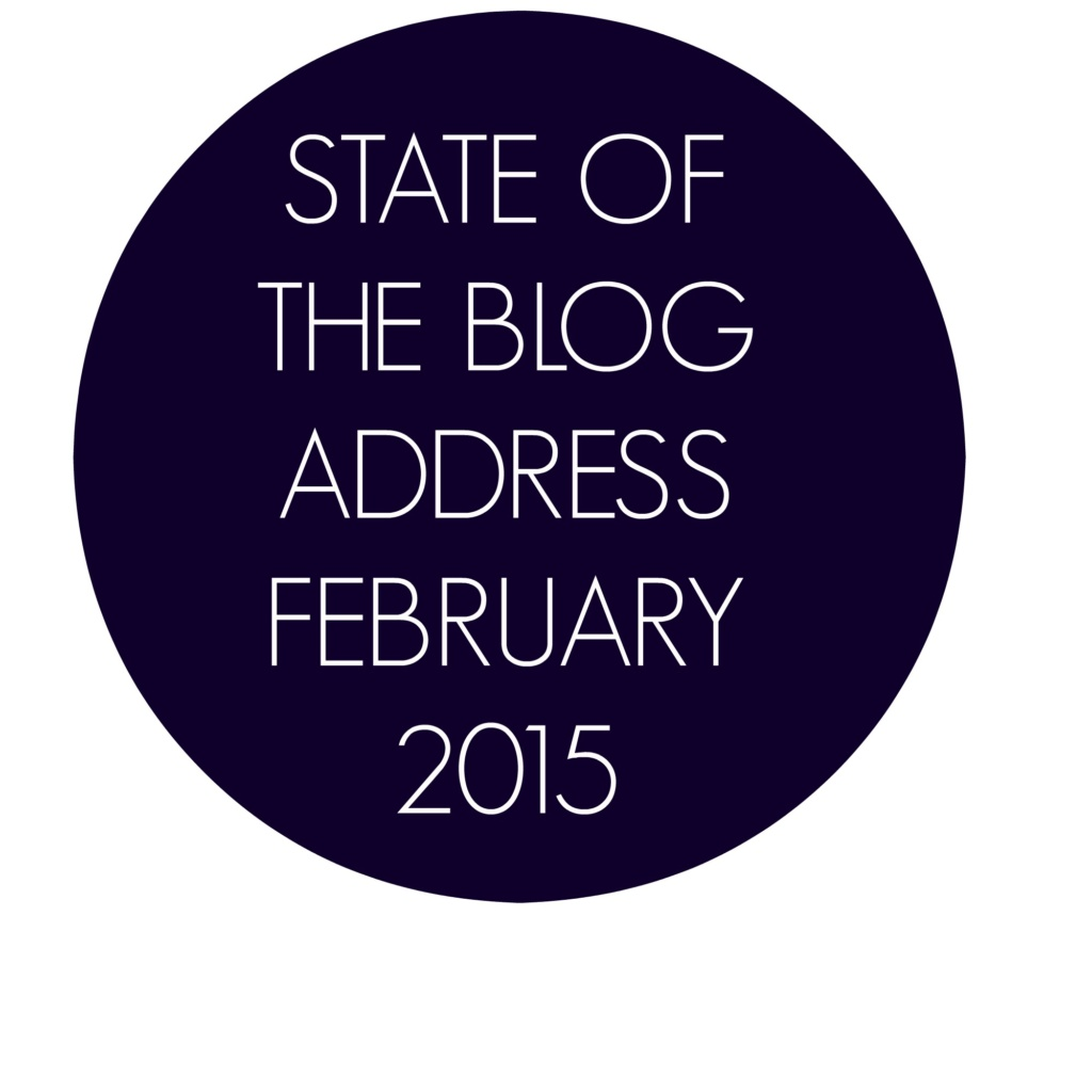 State of the Blog Address – February 2015
