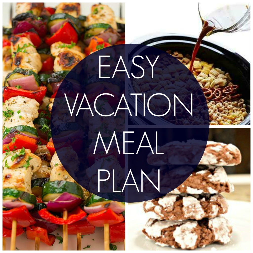 Easy Vacation Meal Plan