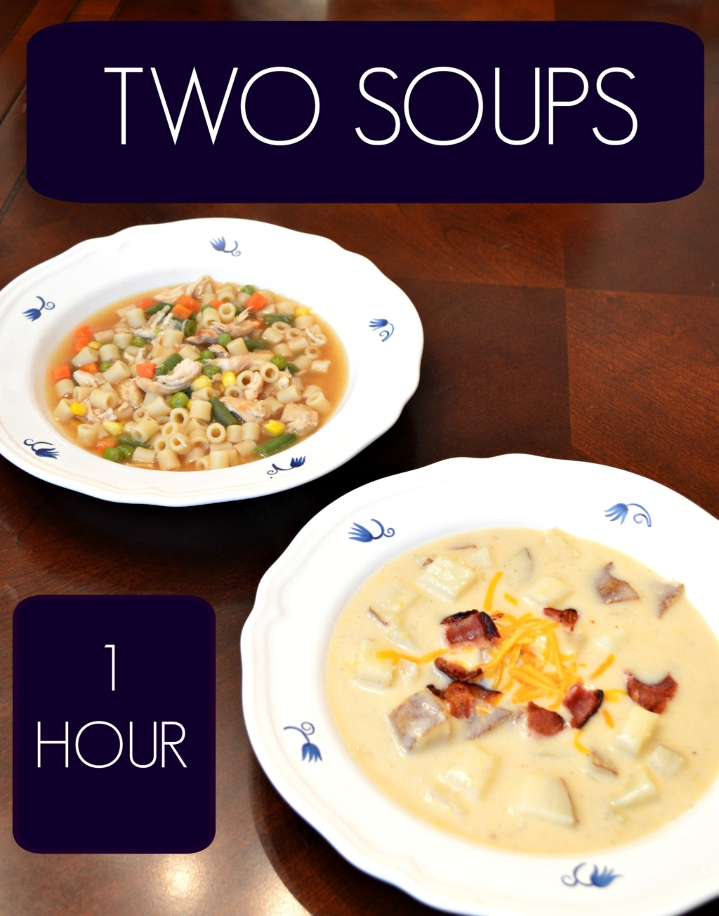 Two Soups – One Hour