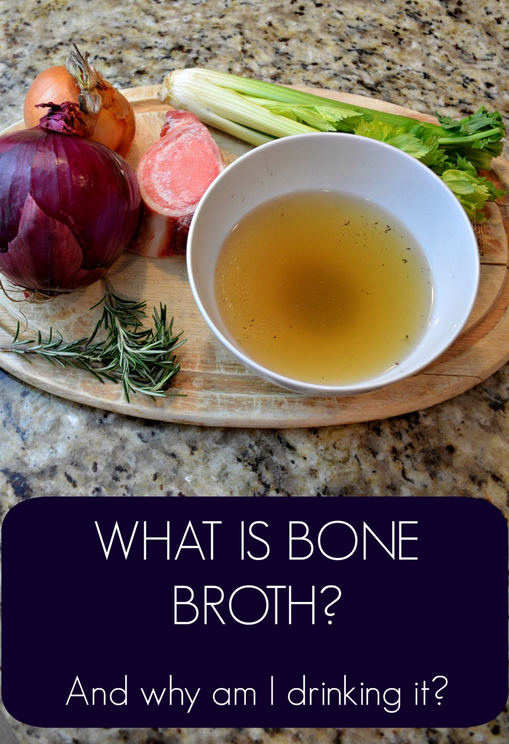 What is Bone Broth?  (And why am I drinking it?)
