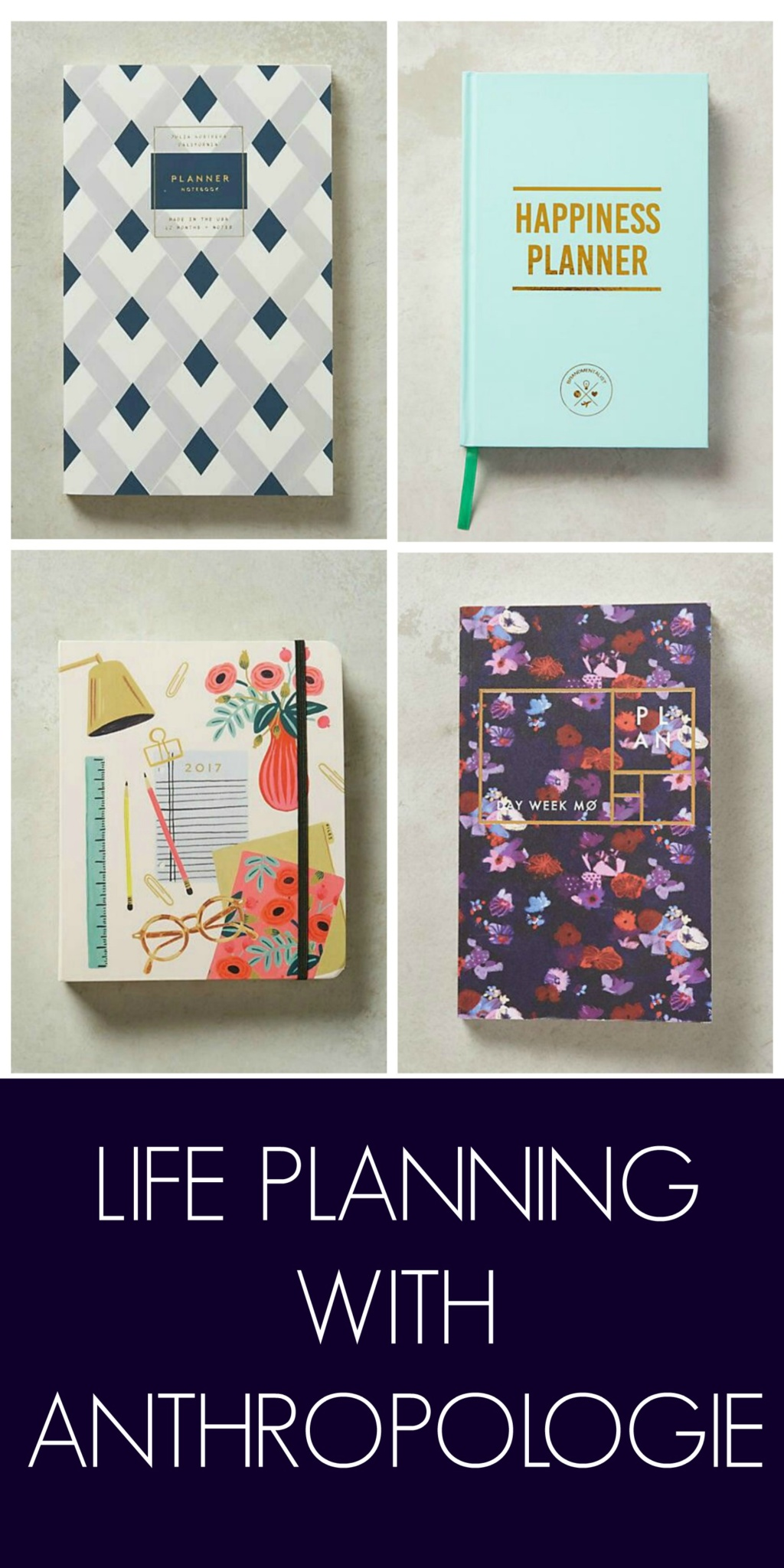 Life Planning with Anthropologie