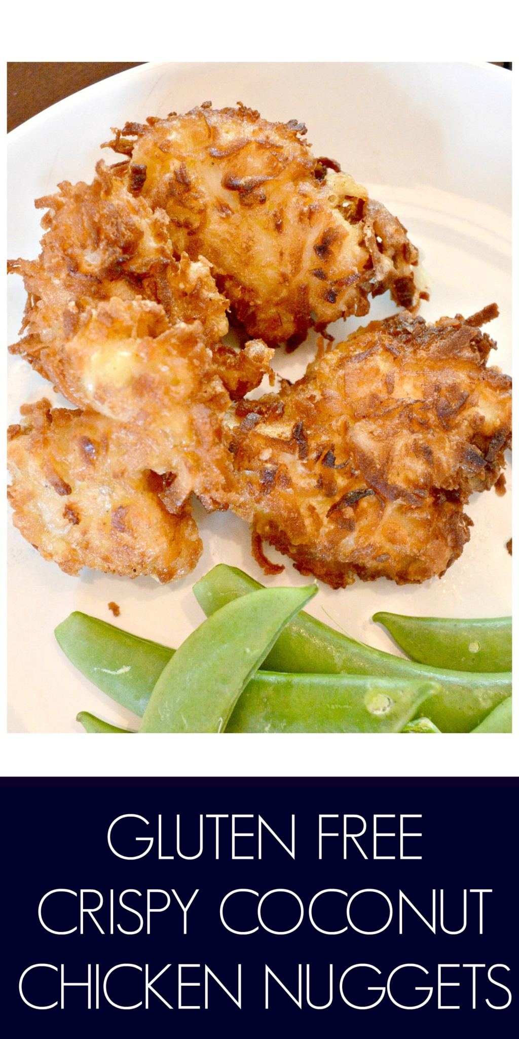 I Tried It – Gluten Free Crispy Coconut Chicken Nuggets
