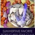 Summertime Favorite Portuguese Style Clam Boil