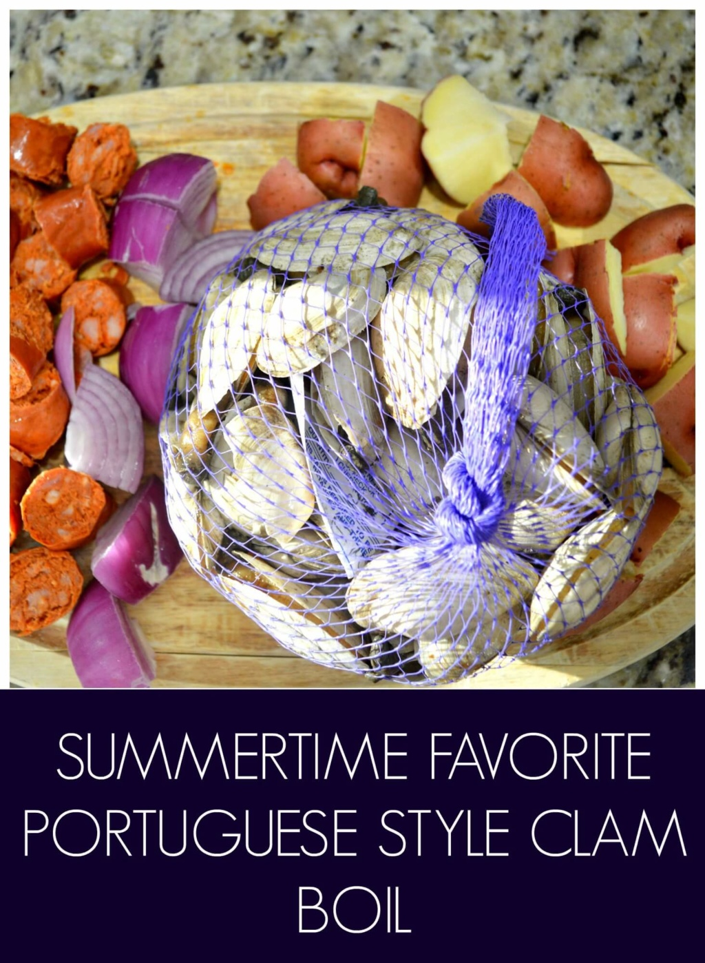 Summer Recipe – Portuguese Style Clam Boil