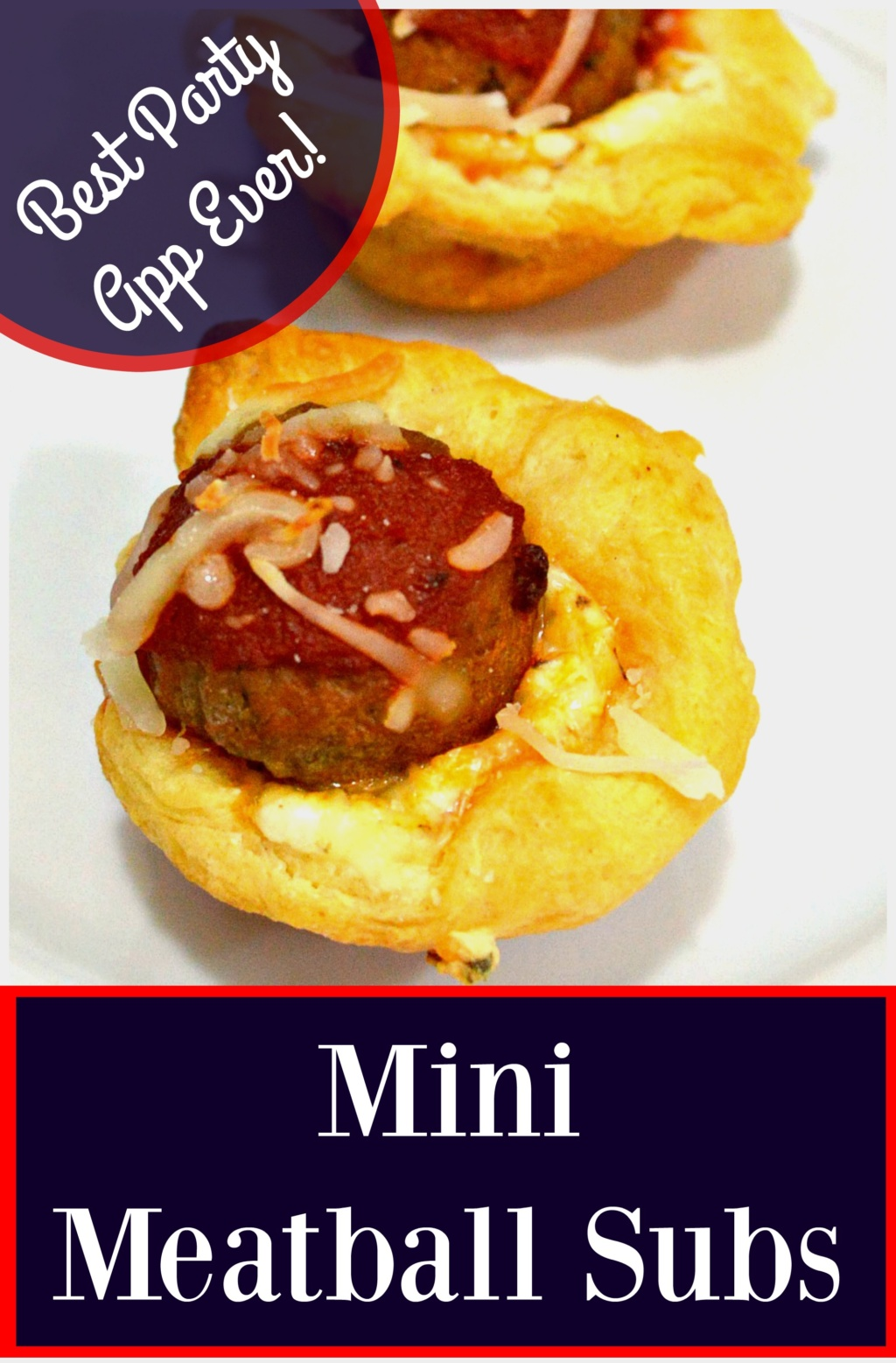 Mini Meatball Subs – Best Party App Ever