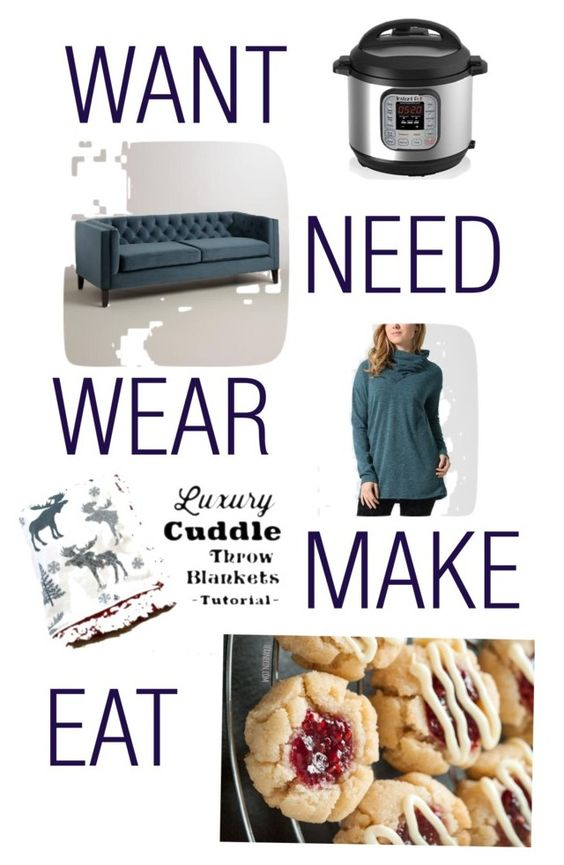 Want : Need : Wear : Make : Eat