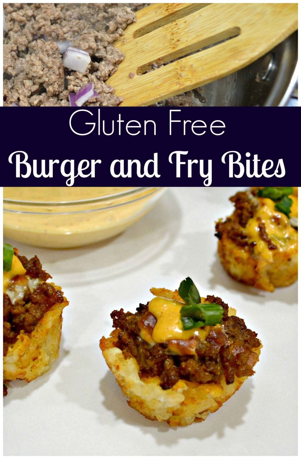 Gluten Free Burger and Fry Bites