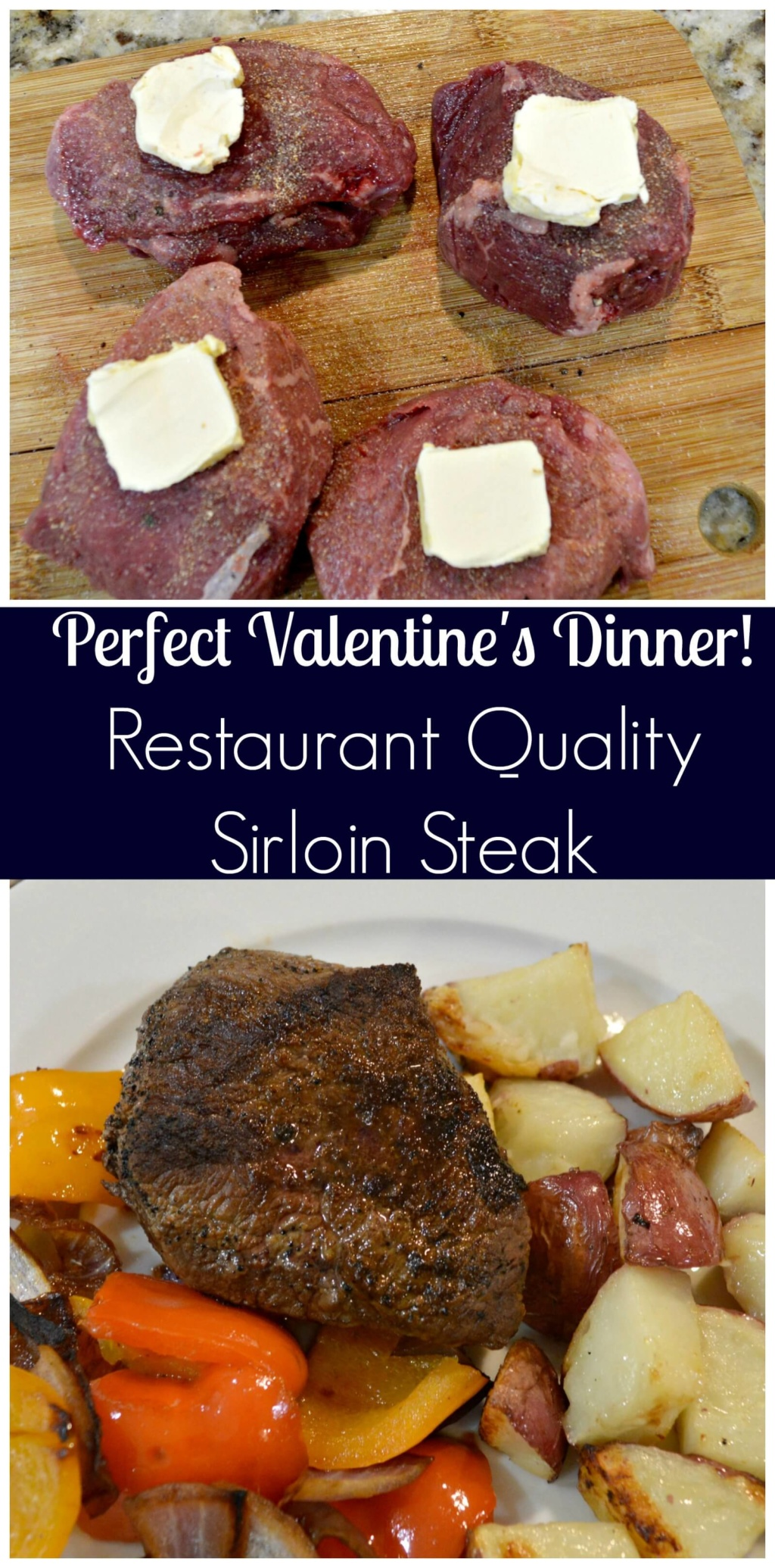 Perfect Valentine's Dinner - Restaurant Quality Sirloin Steak