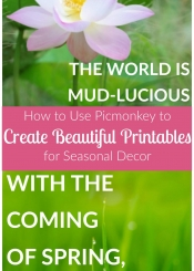 How To Use Picmonkey to Create Beautiful Printables for Seasonal Decor