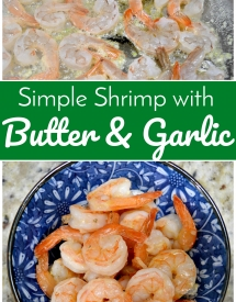 Simple Shrimp with Butter & Garlic
