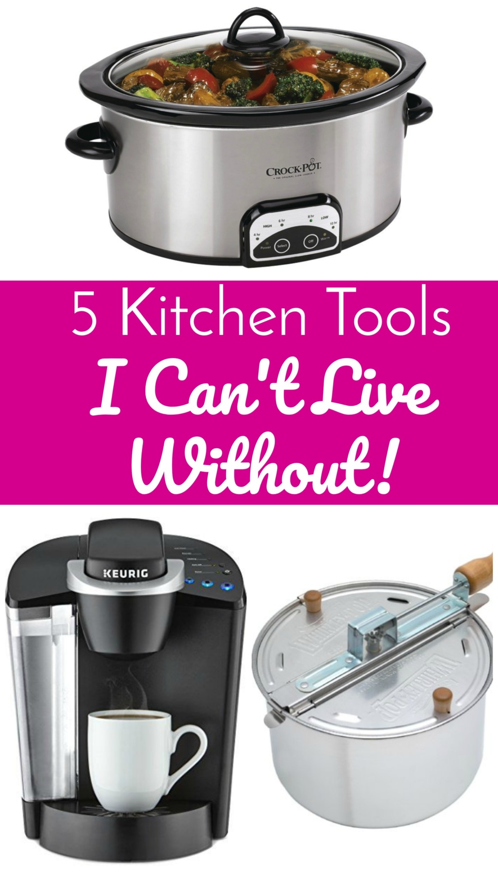 5 Kitchen Tools I Canot Live Without