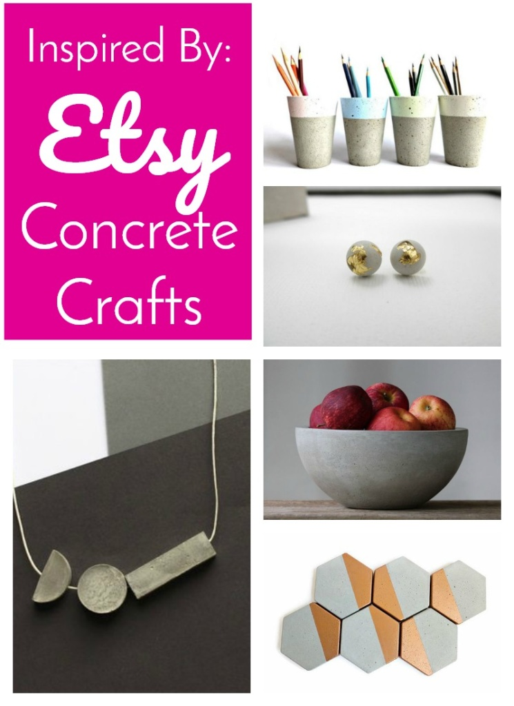 Inspired By: Etsy   Concrete Crafts - I've been dying to make something with Concrete and I've searched Etsy for inspiration. Click through and let me know your favorite!
