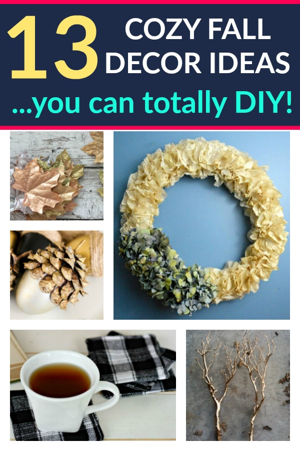 Check out these simple and cozy Fall Decor Ideas that you can easily make!  Super simple DIY's!