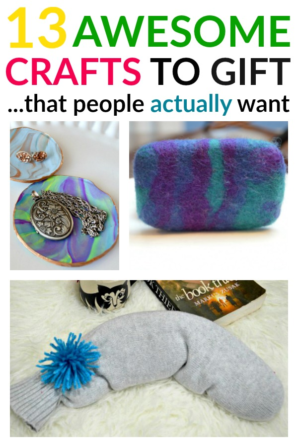 Give people handmade gifts they will actually LOVE! Try one of these 13 awesome crafts to gift!