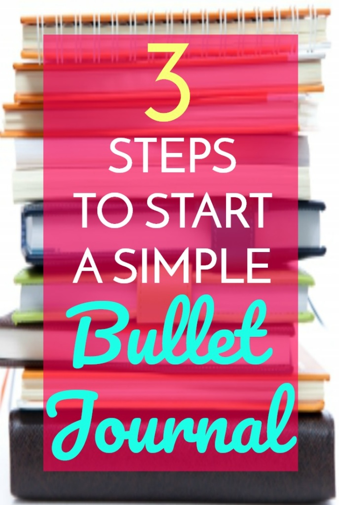 3 Steps to Starting a Simple Bullet Journal