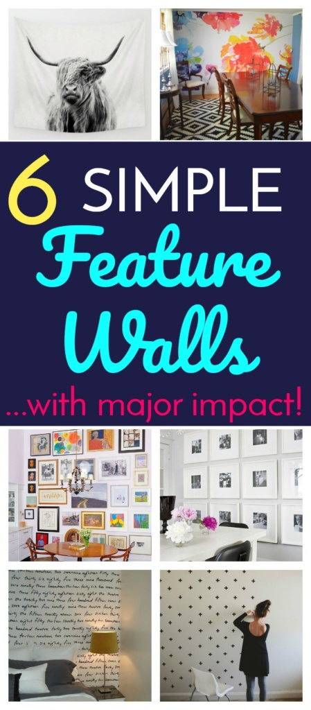 6 Simple Feature Walls with Major Impact