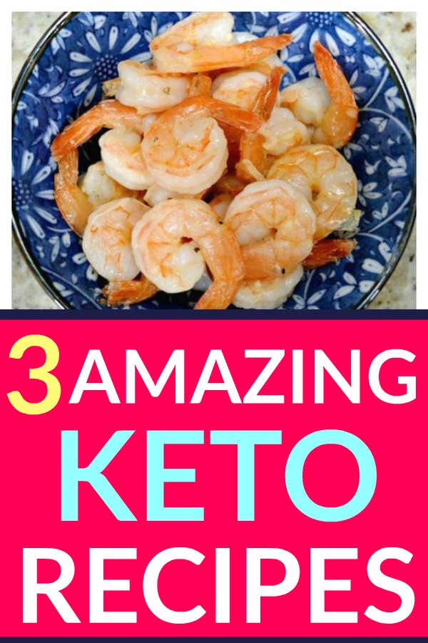3 Amazing Keto Recipes
