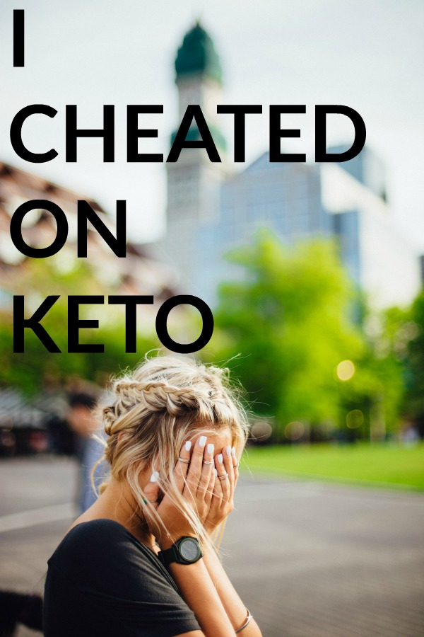 I Cheated on Keto. And this is what I did the next day.