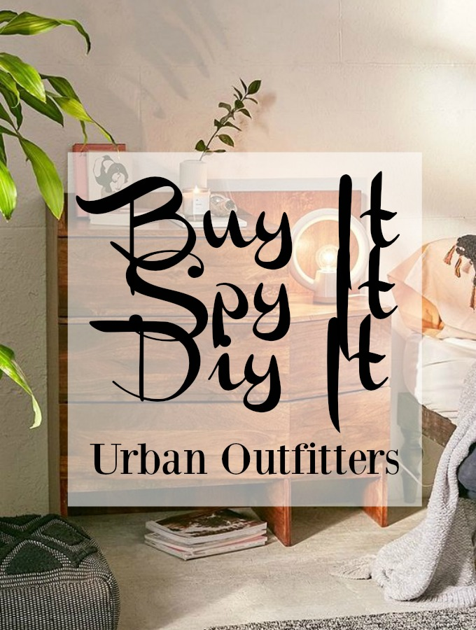 Buy It Spy It DIY It – Urban Outfitters Room Decor