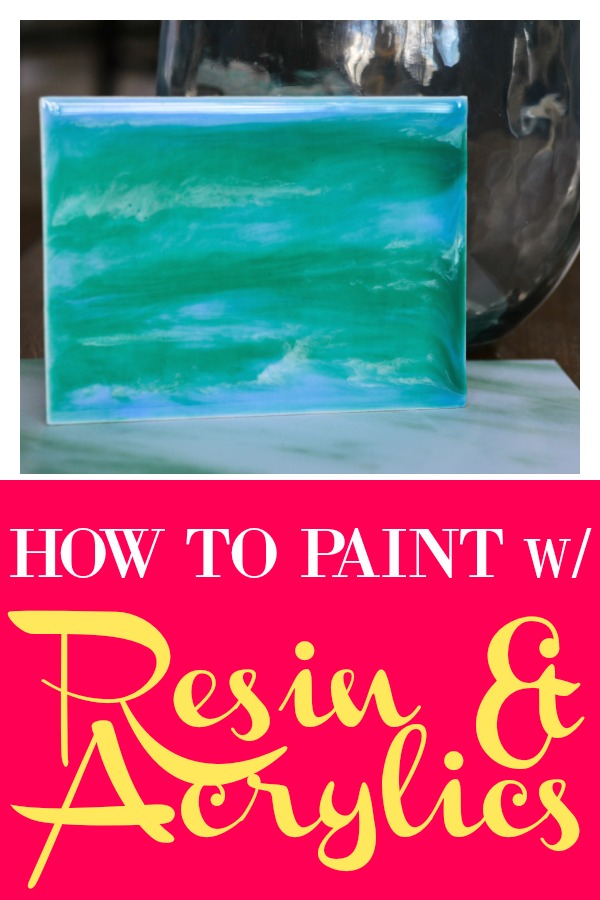 Easy Painting with Resin - Easy Art - How to Paint with Resin & Acrylics