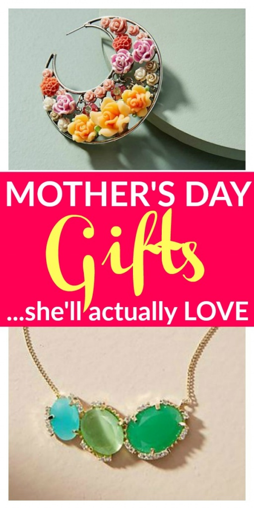 Mother's Day Gifts She'll Actually LOVE and Won't Want to Regift to Your Sister