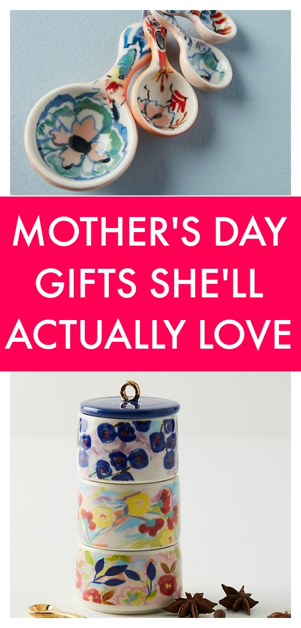 Mother's Day Gifts She'll LOVE and Won't Want to Regift to Your Sister