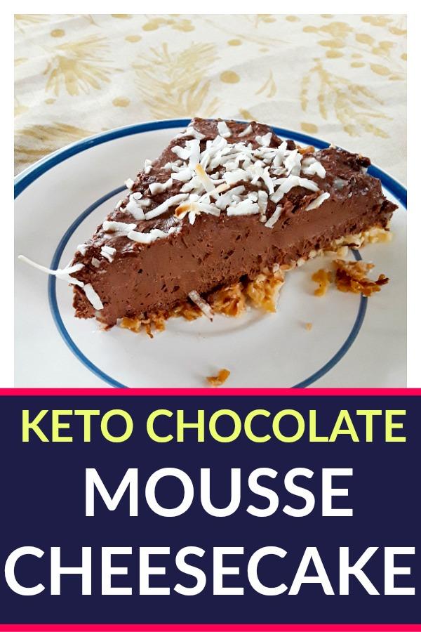 Easy Keto Dessert - Keto Chocolate Mousse Cheesecake