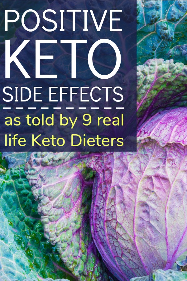 I talked to 9 real life Keto Dieters about the Positive Keto Side Effects they've had. You'll be surprised by the list!