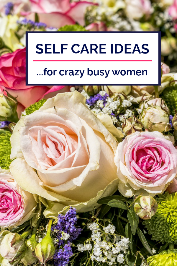 Self Care Ideas from Women in the Real World