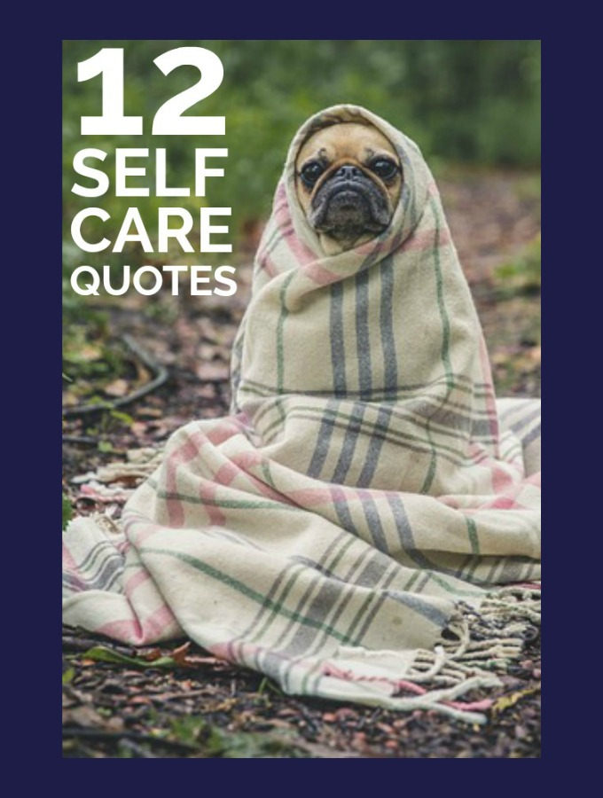 Self Care Quotes That Aren't Lame