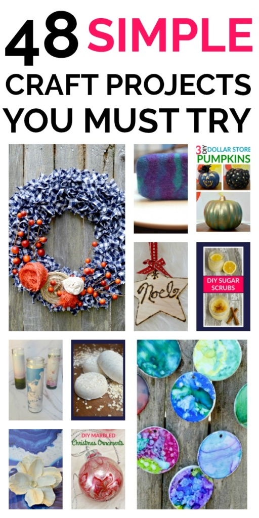 48 Simple Craft Projects You Must Try!