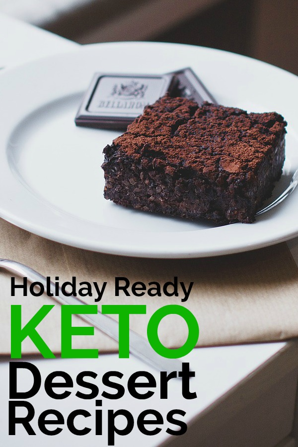 Keto Dessert Recipes perfect for the Holidays. They taste like you're cheating!