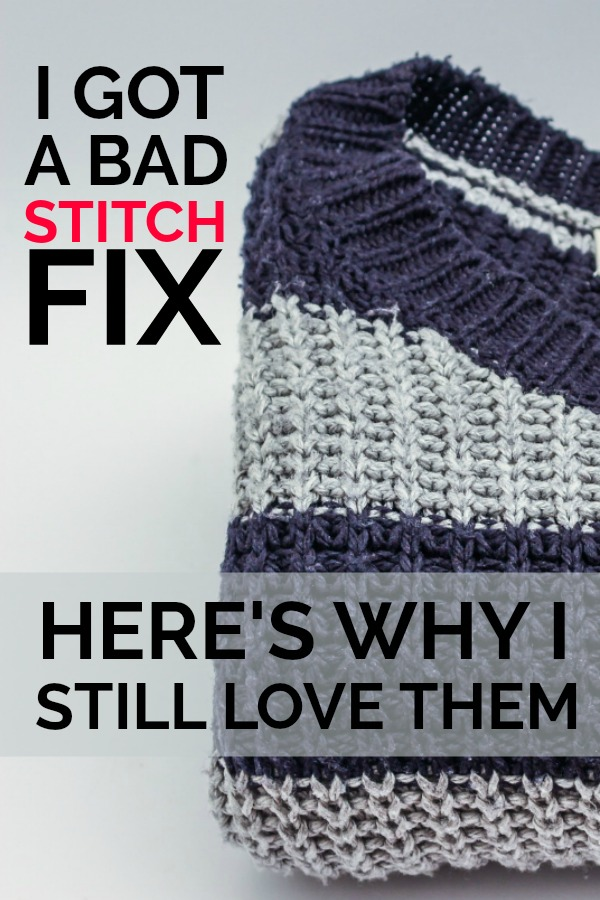 Here's what happened when I got a bad Stitch Fix and why I still love them.