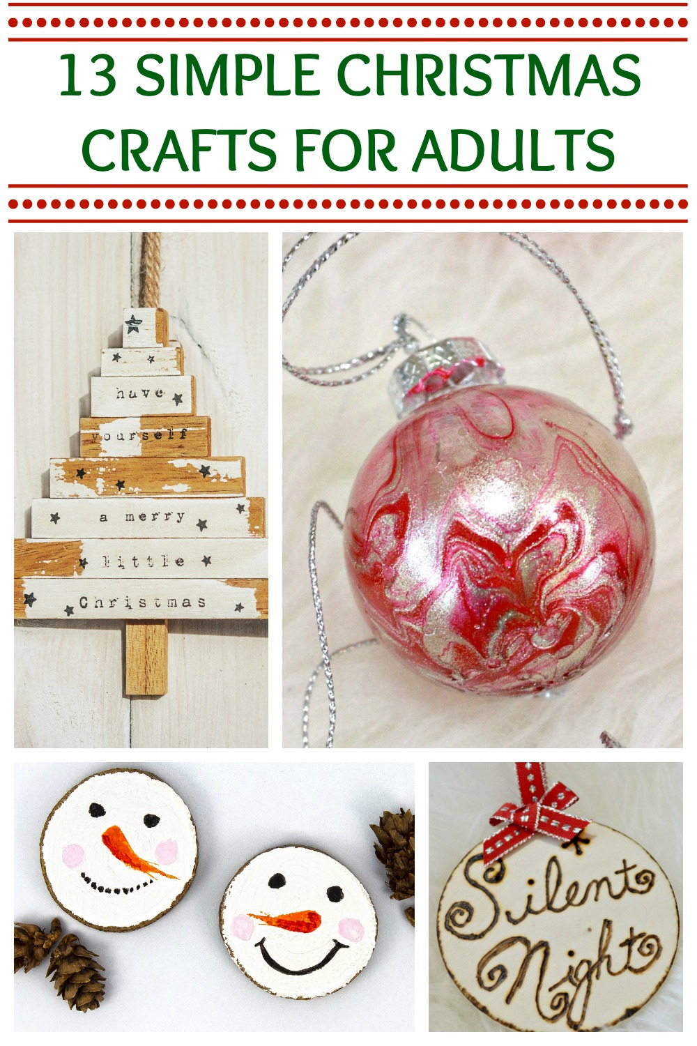 Simple Christmas Crafts Adults Who Have No Time Will Love