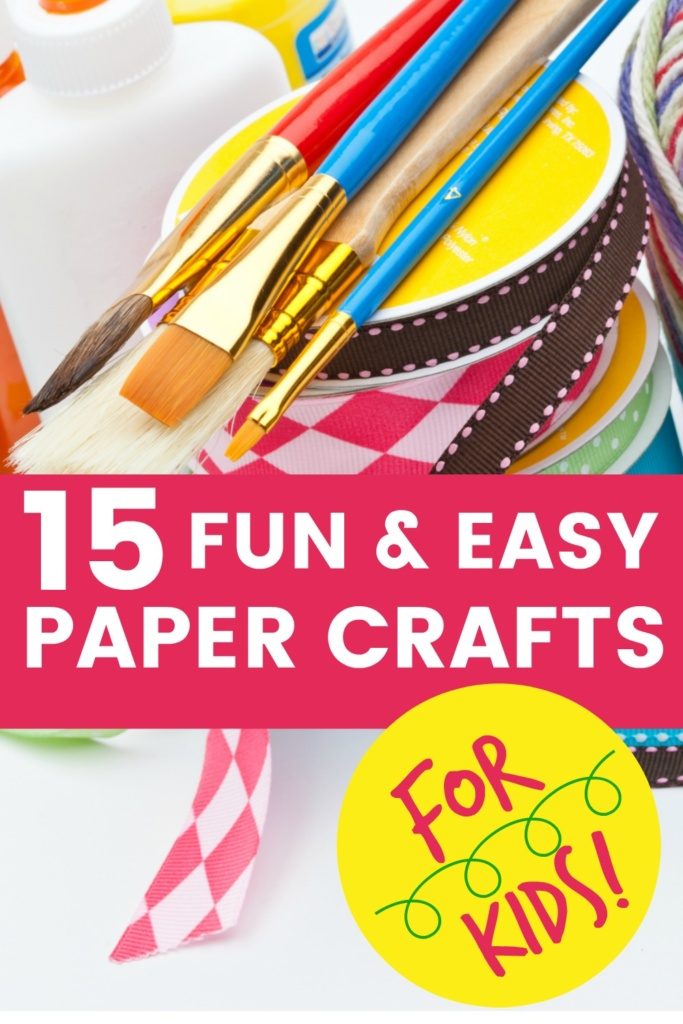 15 Fun and Easy Paper Crafts for Kids